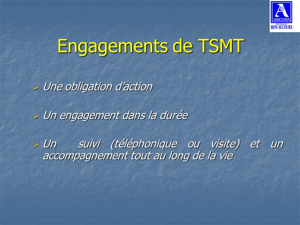 Engagements de TSMT Une obligation d'action
