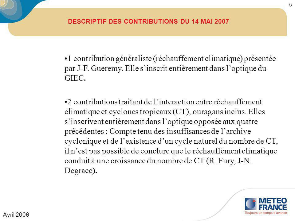 DESCRIPTIF DES CONTRIBUTIONS DU 14 MAI 2007