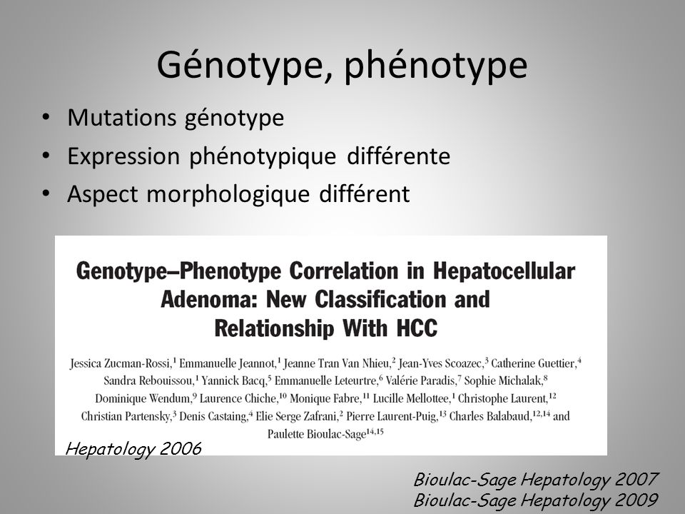 Génotype, phénotype Mutations génotype