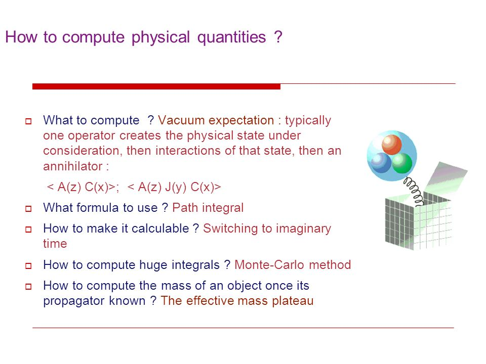 How to compute physical quantities