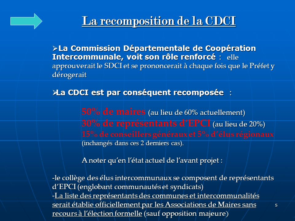 La recomposition de la CDCI