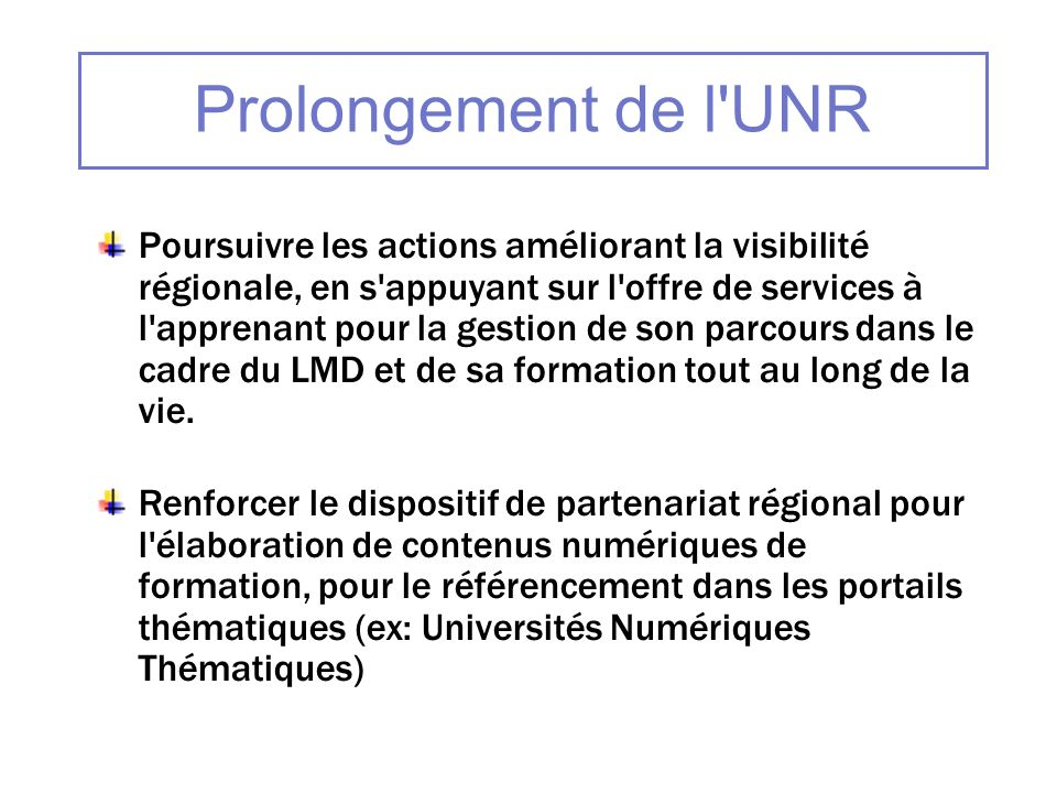 Prolongement de l UNR