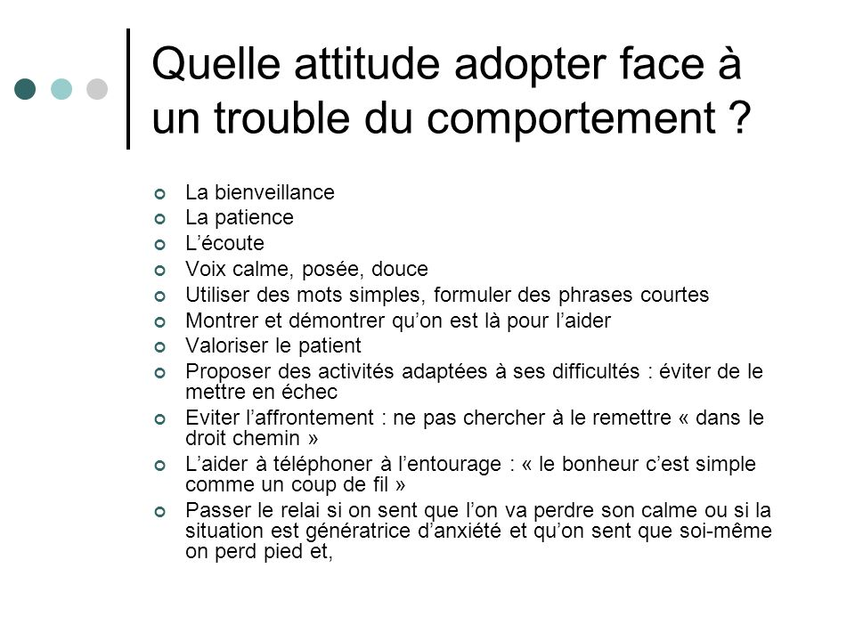 Quelle attitude adopter face à un trouble du comportement