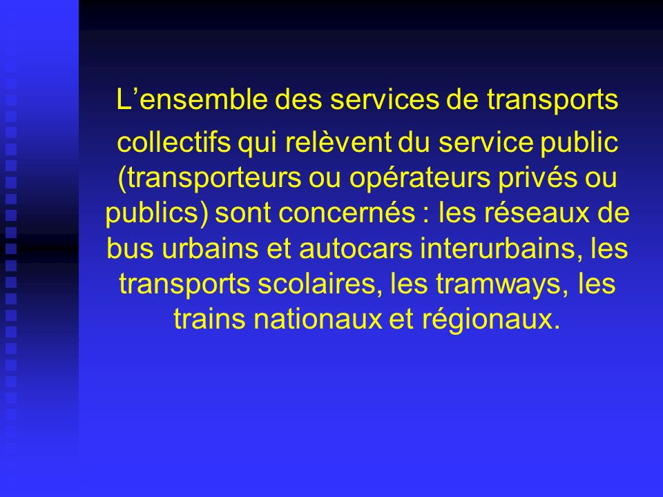 L'ensemble des services de transports