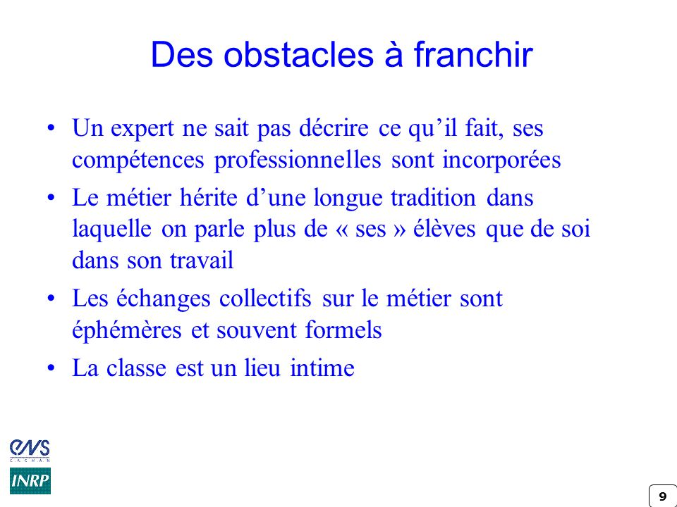 Des obstacles à franchir