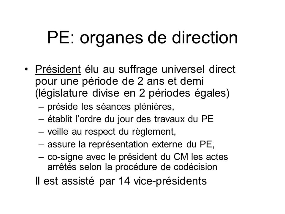 PE: organes de direction