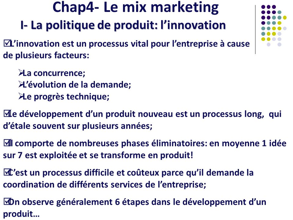 Chap4- Le mix marketing I- La politique de produit: l'innovation