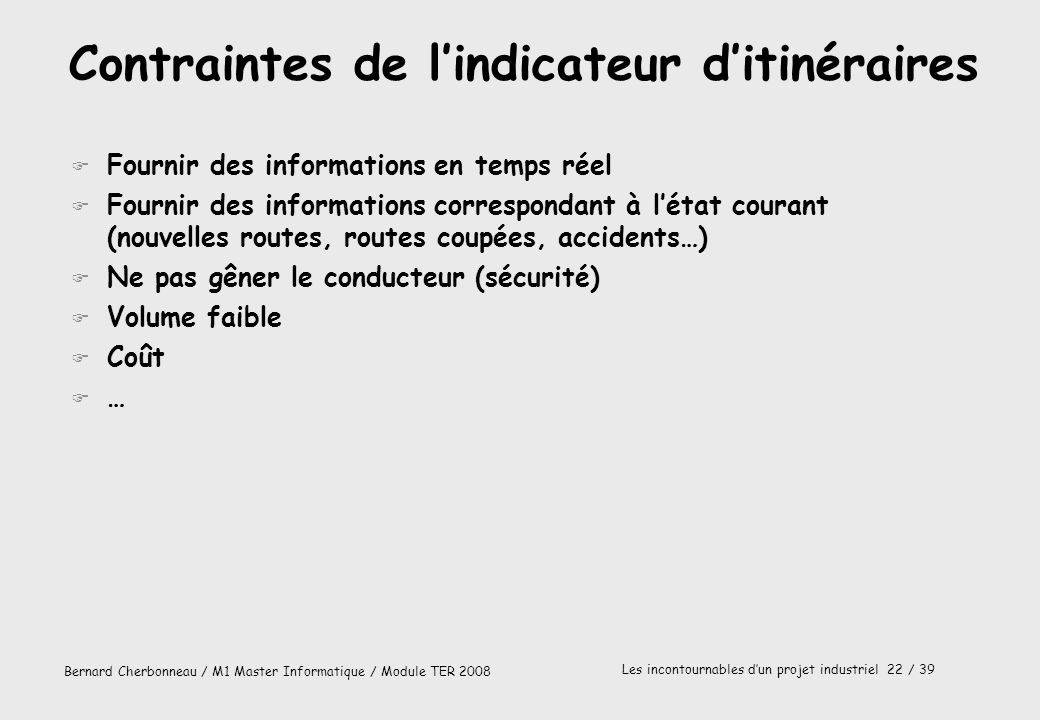 Contraintes de l'indicateur d'itinéraires