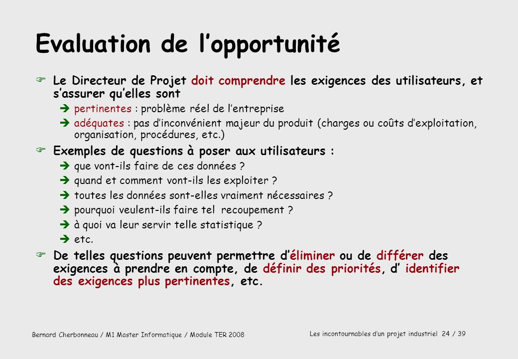 Evaluation de l'opportunité