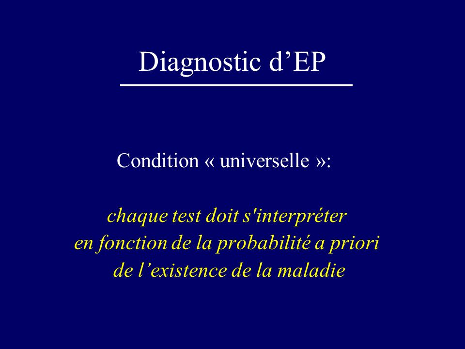 Diagnostic d'EP Condition « universelle »:
