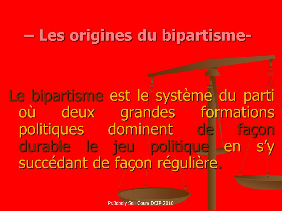 – Les origines du bipartisme-