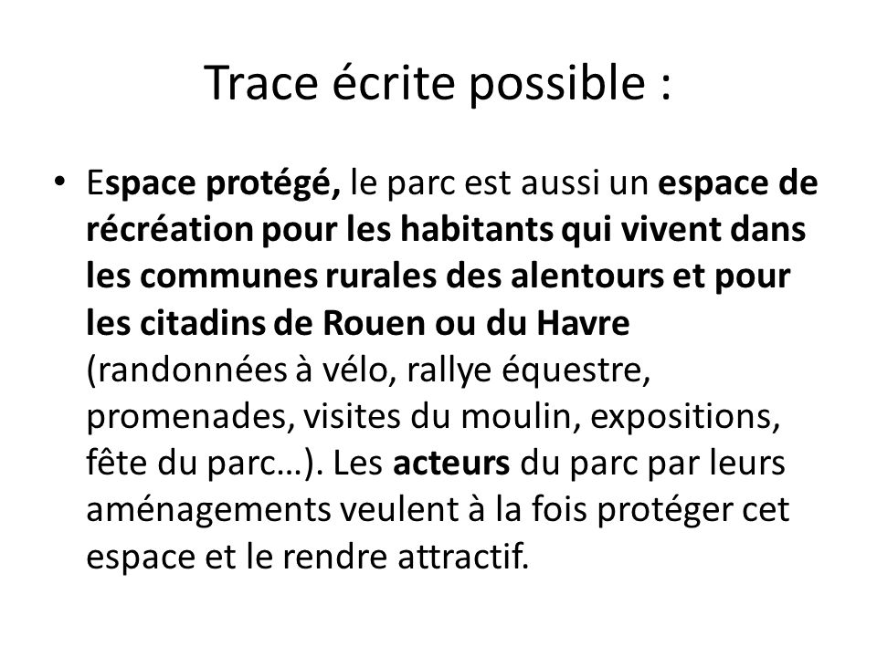 Trace écrite possible :
