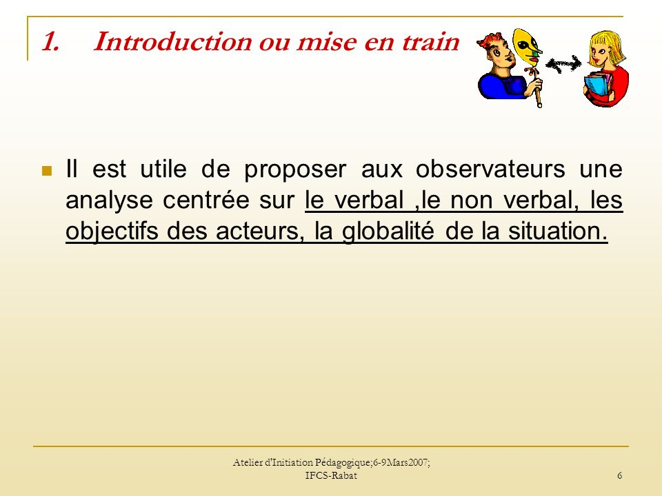 Introduction ou mise en train