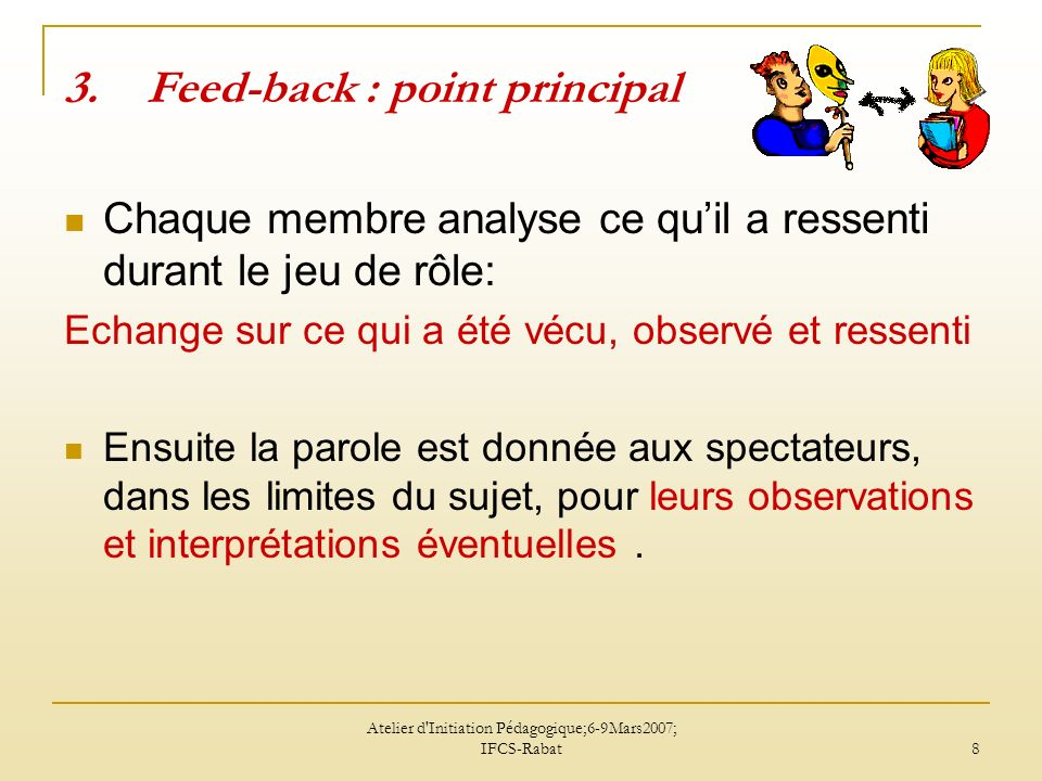 Feed-back : point principal