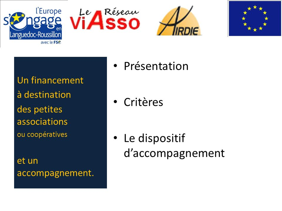 Le dispositif d'accompagnement