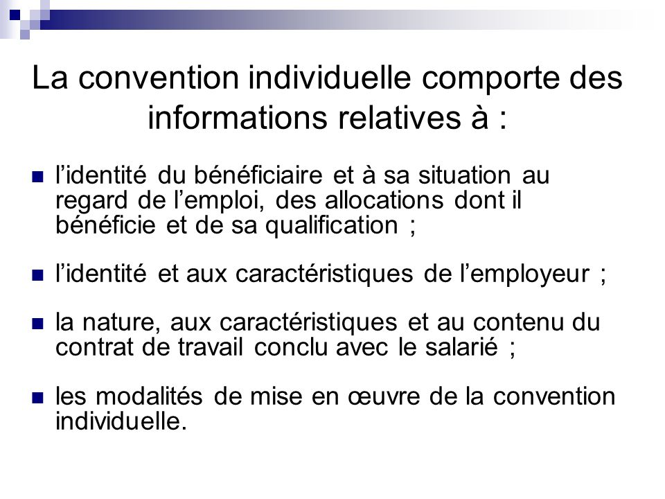 La convention individuelle comporte des informations relatives à :