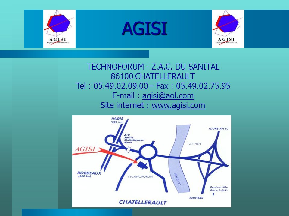 AGISI TECHNOFORUM - Z.A.C. DU SANITAL 86100 CHATELLERAULT