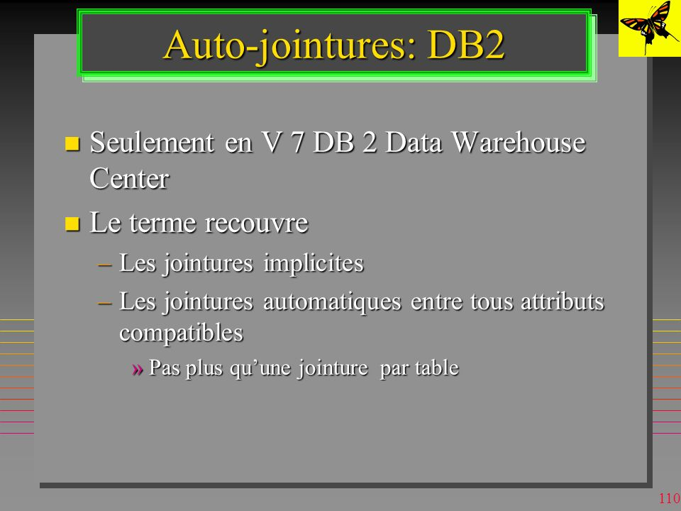 Auto-jointures: DB2 Seulement en V 7 DB 2 Data Warehouse Center