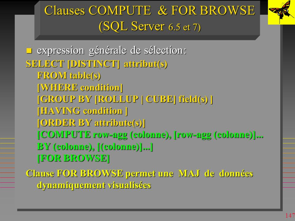 Clauses COMPUTE & FOR BROWSE (SQL Server 6.5 et 7)