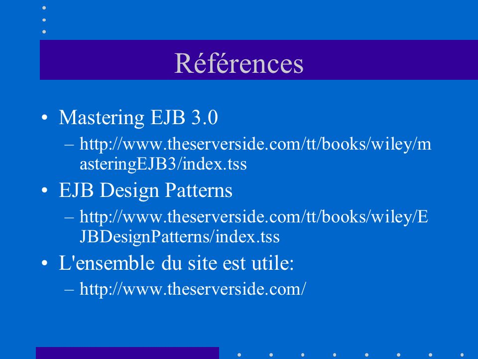 Références Mastering EJB 3.0 EJB Design Patterns