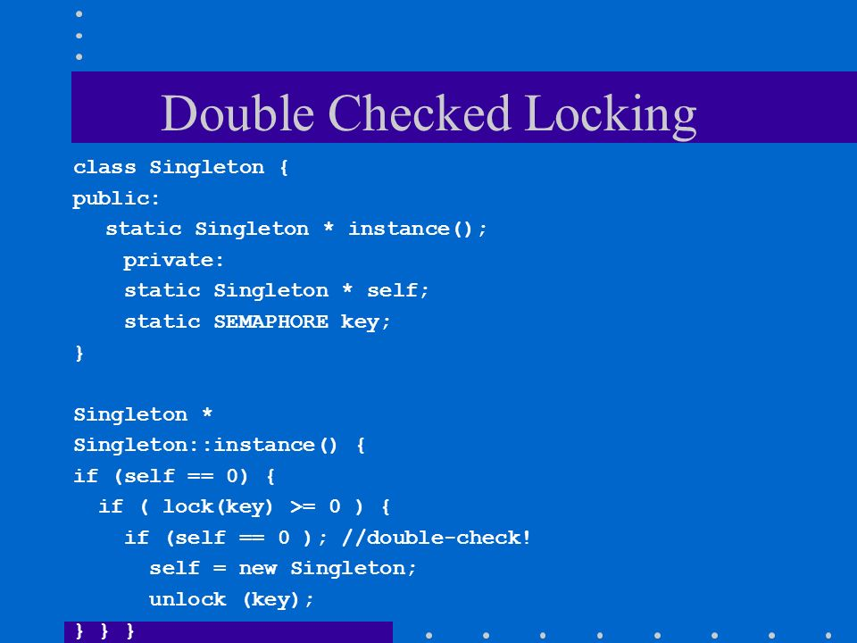 Double Checked Locking