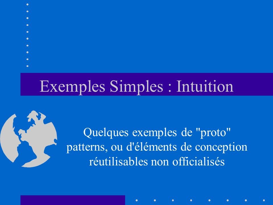 Exemples Simples : Intuition