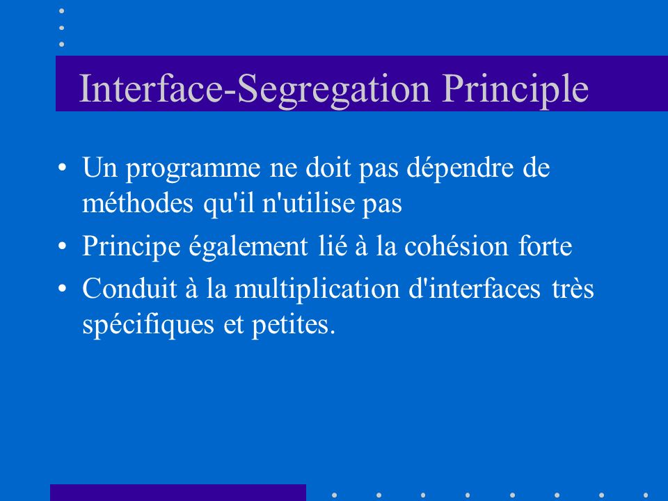 Interface-Segregation Principle