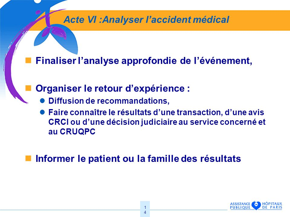 Acte VI :Analyser l'accident médical