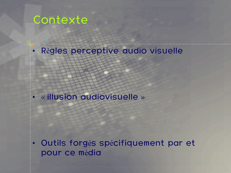 Contexte Règles perceptive audio visuelle « illusion audiovisuelle »