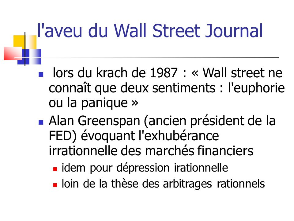 l aveu du Wall Street Journal