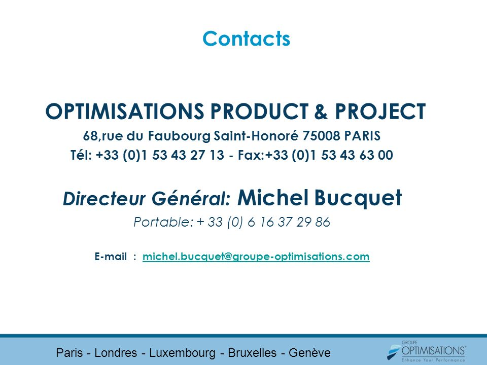 OPTIMISATIONS PRODUCT & PROJECT