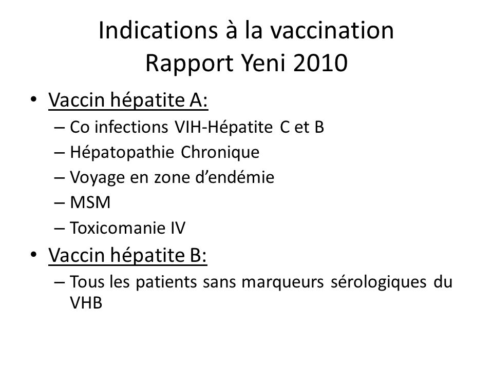Indications à la vaccination Rapport Yeni 2010