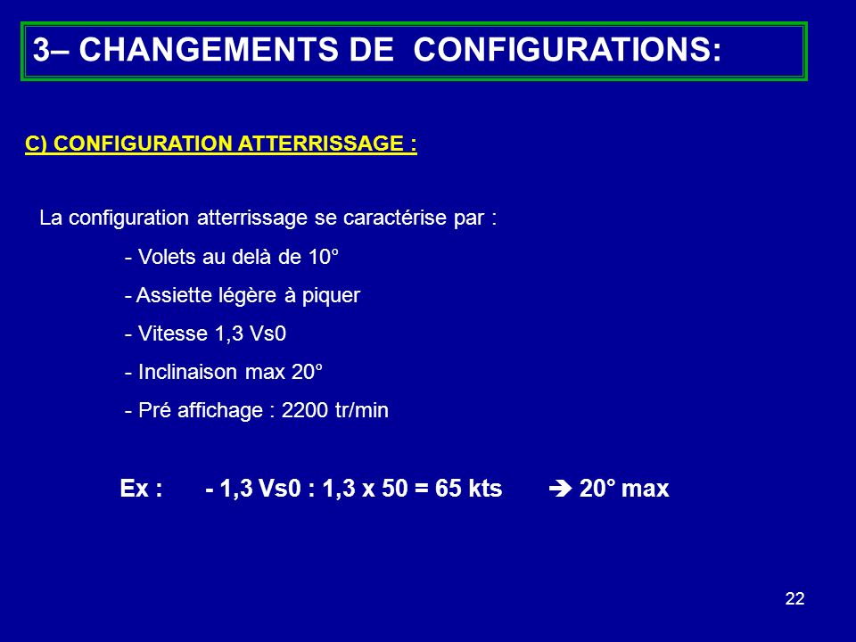 3– CHANGEMENTS DE CONFIGURATIONS:
