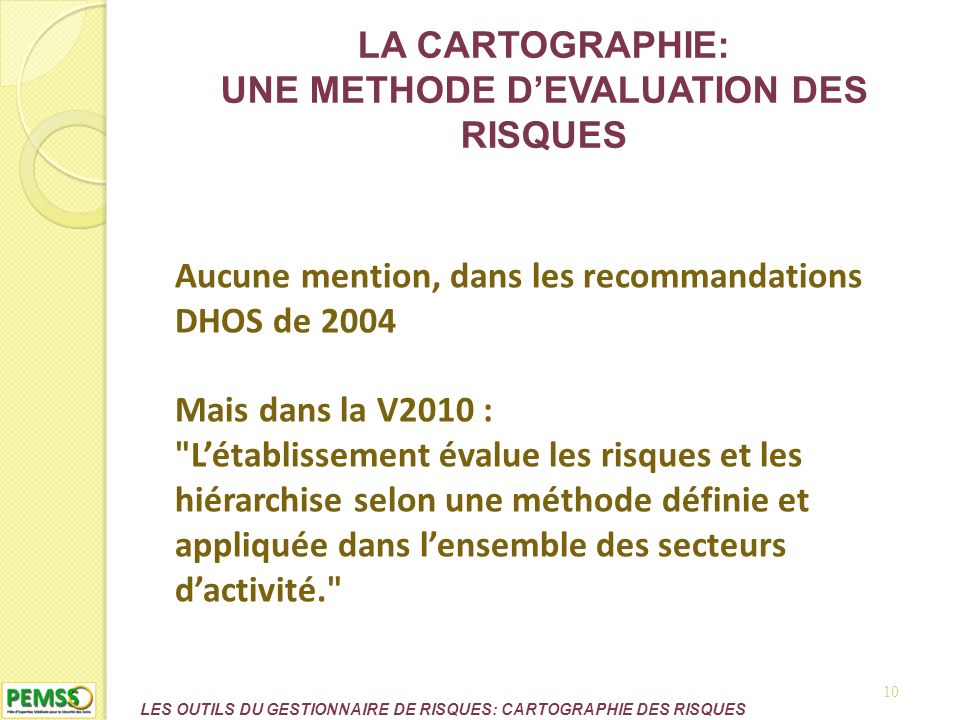 LA CARTOGRAPHIE: UNE METHODE D'EVALUATION DES RISQUES