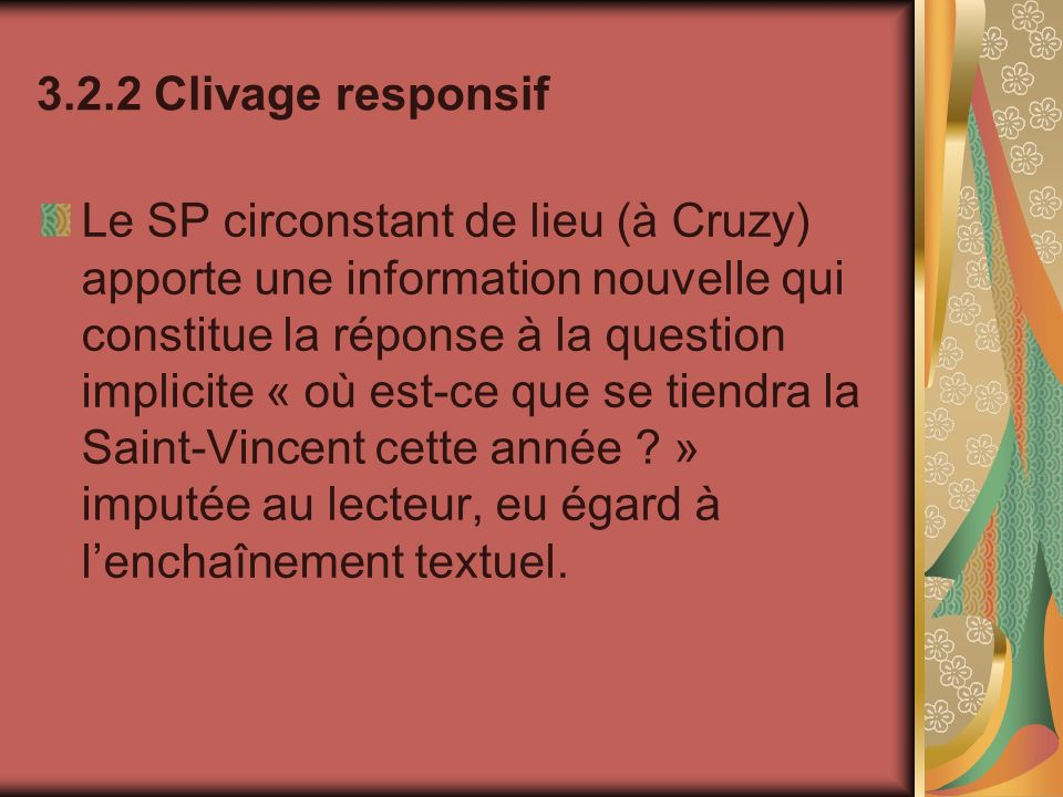 3.2.2 Clivage responsif