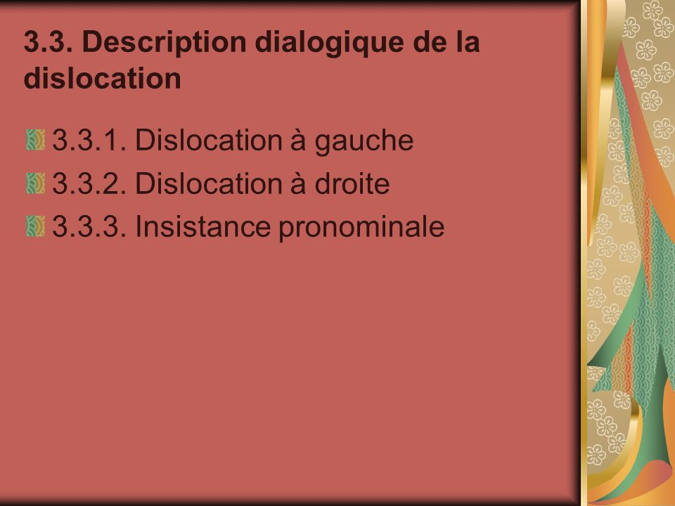 3.3. Description dialogique de la dislocation