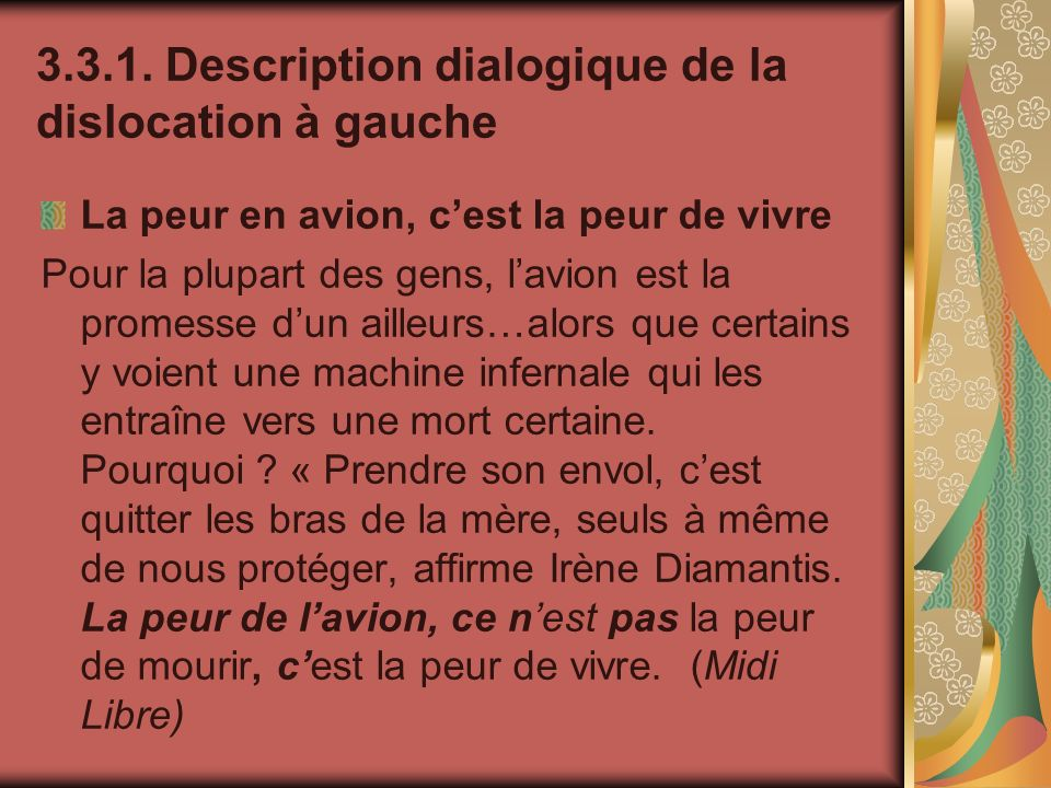 Description dialogique de la dislocation à gauche