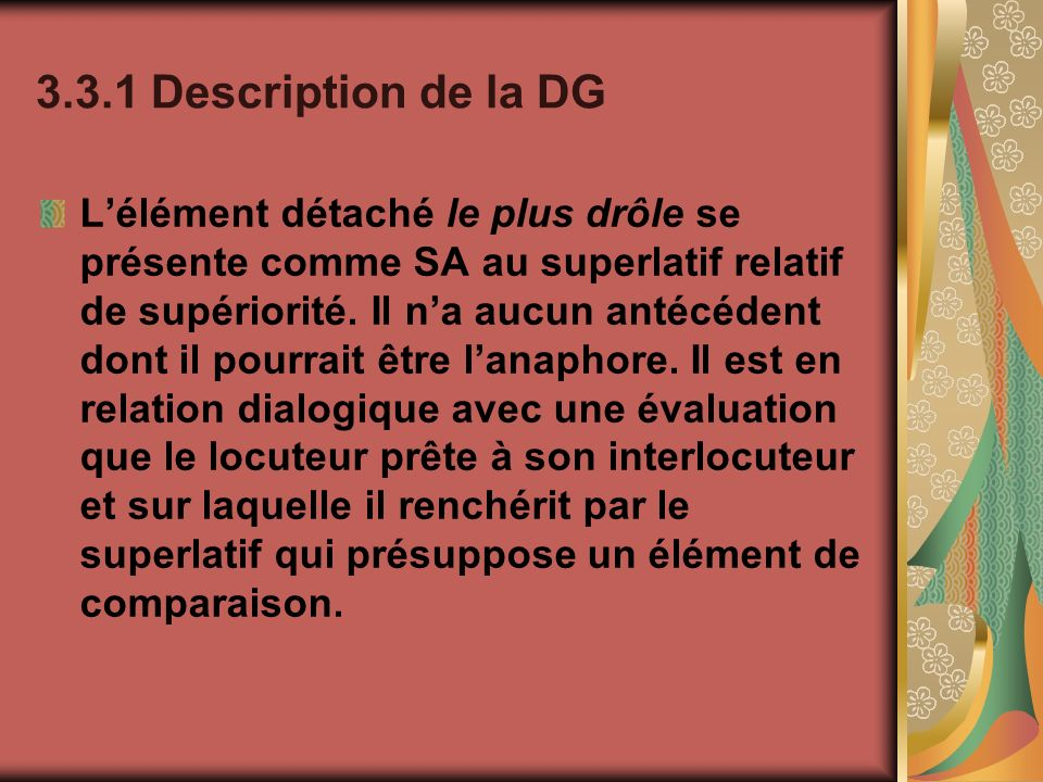 3.3.1 Description de la DG