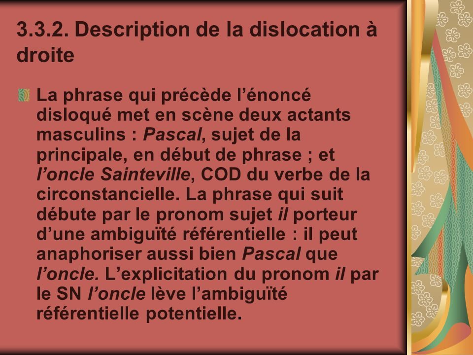 3.3.2. Description de la dislocation à droite