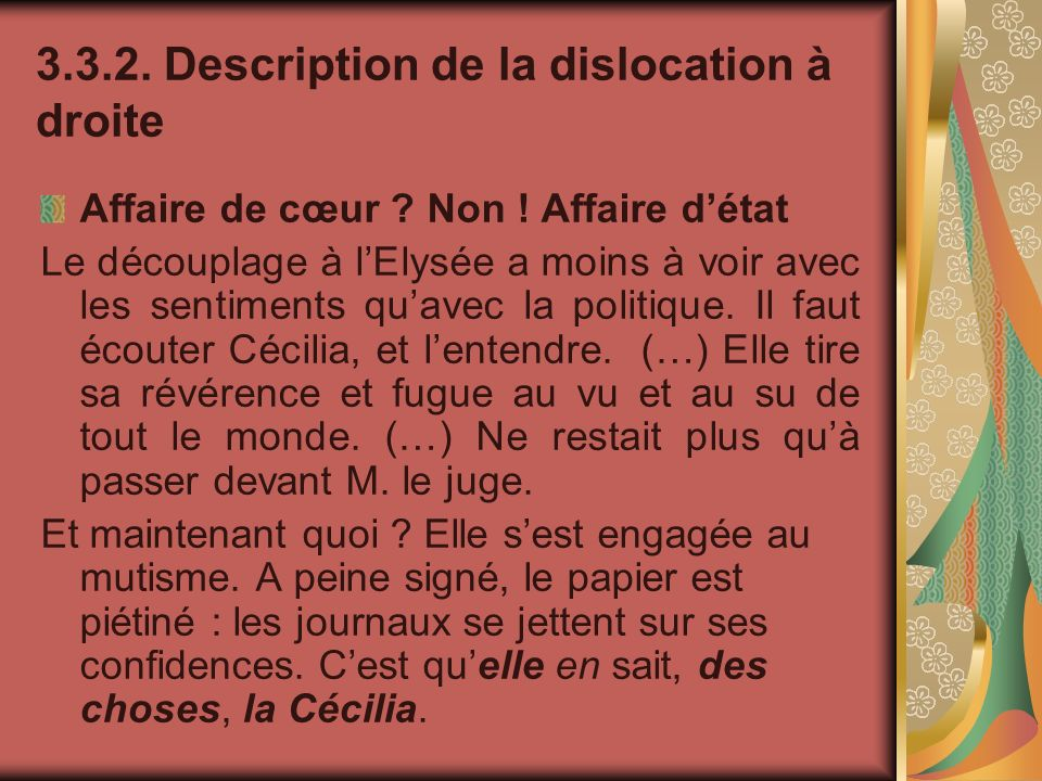 Description de la dislocation à droite