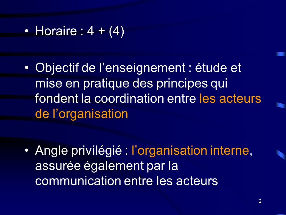 Horaire : 4 + (4)