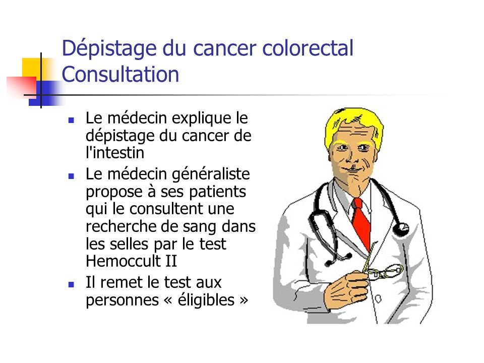 Dépistage du cancer colorectal Consultation