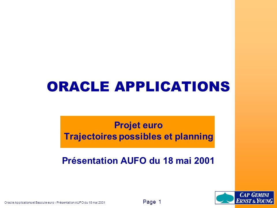 ORACLE APPLICATIONS Projet euro Trajectoires possibles et planning