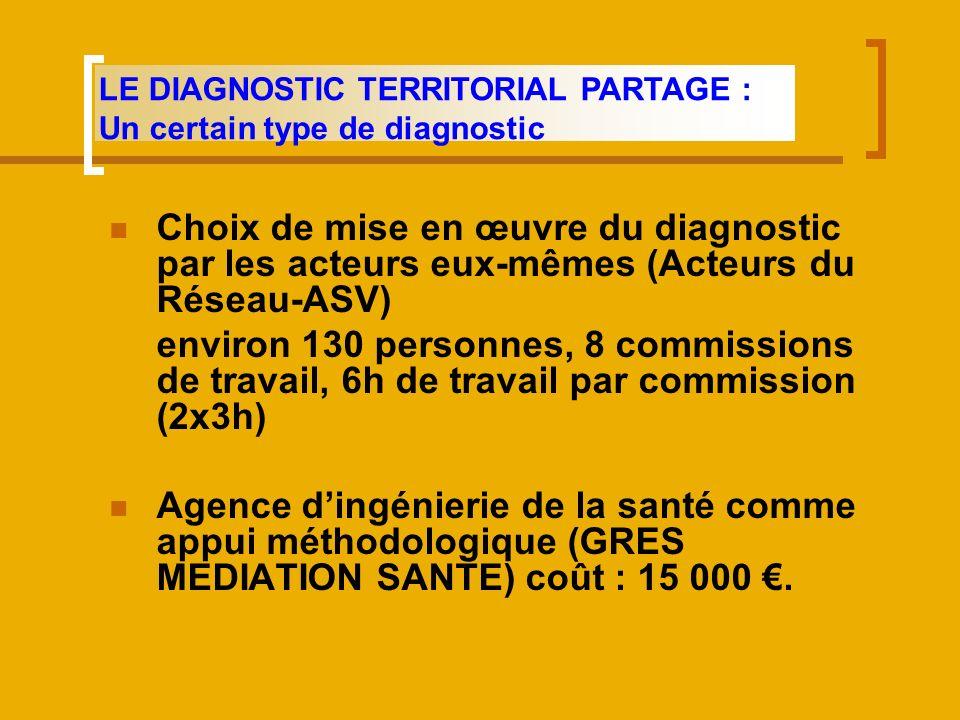 LE DIAGNOSTIC TERRITORIAL PARTAGE : Un certain type de diagnostic