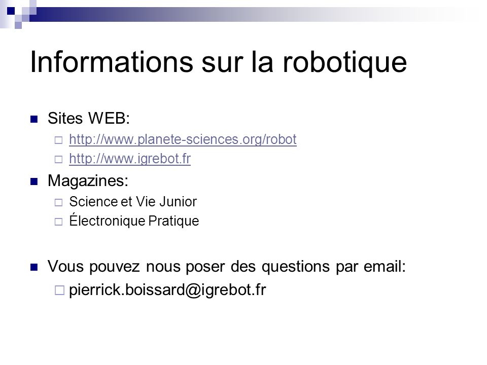 Informations sur la robotique