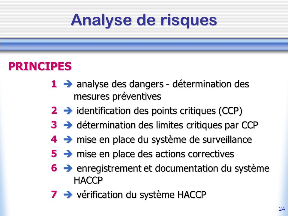 Analyse de risques PRINCIPES