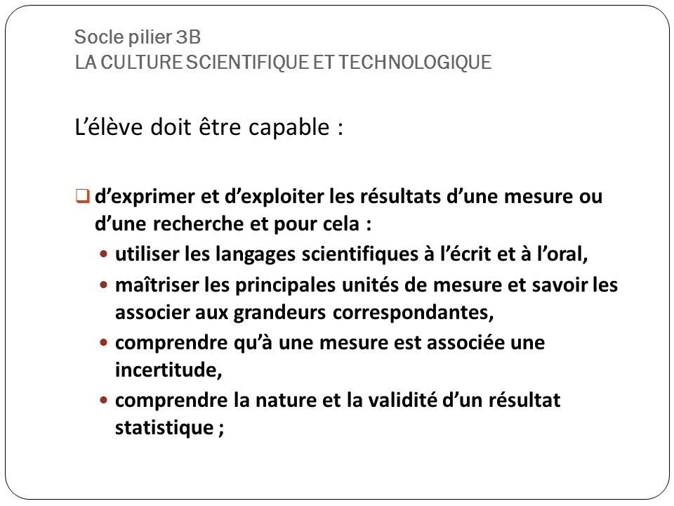 Socle pilier 3B LA CULTURE SCIENTIFIQUE ET TECHNOLOGIQUE
