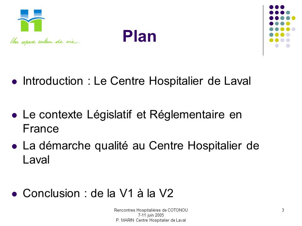 Plan Introduction : Le Centre Hospitalier de Laval