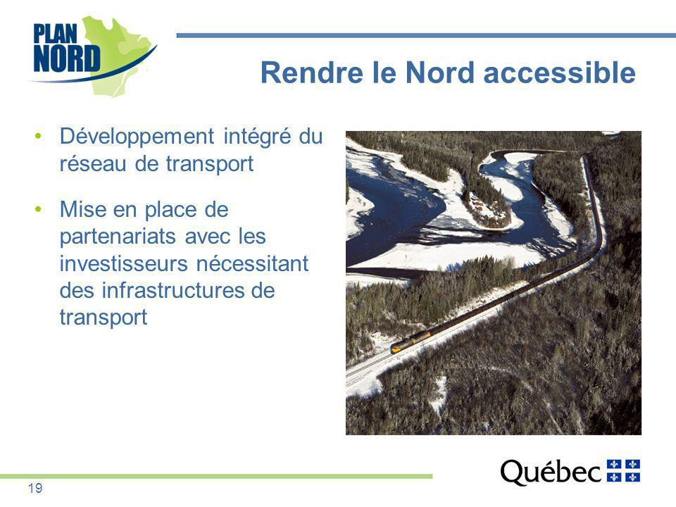 Rendre le Nord accessible