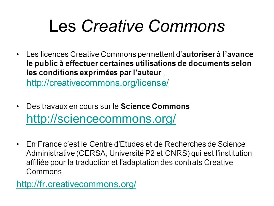Les Creative Commons http://fr.creativecommons.org/